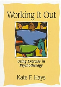Picture of WORKING IT OUT-USING EXERCISE IN PSYCHOTHERAPY