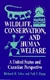 Picture of WILDLIFE CONSERVATION AND HUMAN WELFARE