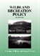 Picture of WILDLAND RECREATION POLICY-AN INTRODUCTION 2ND REV ED