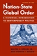 Picture of THE NATION-STATE AND GLOBAL ORDER-AN HISTORICAL INTRODUCTION TO CONTEMPORARY POLITICS 2ND REV ED