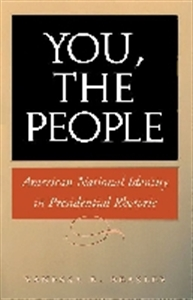 Picture of YOU THE PEOPLE-AMERICAN NATIONAL IDENTITY IN PRESIDENTIAL RHETORIC
