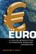 Picture of THE EURO-A CONCISE INTRODUCTION TO EUROPEAN MONTETARY INTEGRATION