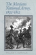 Picture of THE MEXICAN NATIONAL ARMY 1822-1852-NEW ED