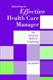 Picture of BECOMING AN EFFECTIVE HEALTH CARE MANAGER-THE ESSENTIAL SKILLS OF LEADERSHIP