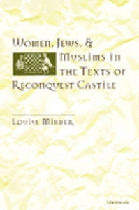 Picture of WOMEN JEWS AND MUSLIMS IN THE TEXTS OF RECONQUEST CASTILE