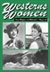 Picture of WESTERN WOMEN-INTERVIEWS WITH 50 LEADING LADIES OF MOVIE AND TELEVISION WEST FROM THE 193