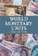 Picture of WORLD MONETARY UNITS-AN HISTORICAL DICTIONARY COUNTRY BY COUNTRY