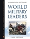 Picture of WORLD MILITARY LEADERS-A BIOGRAPHICAL DICTIONARY