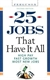Picture of 25 JOBS THAT HAVE IT ALL