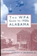Picture of THE WPA GUIDE TO 1930S ALABAMA-NEW ED