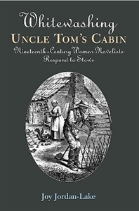 Picture of WHITEWASHING UNCLE TOM'S CABIN-NINETEENTH-CENTURY WOMEN NOVELISTS RESPOND TO STOWE