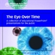 Picture of THE EYE OVER TIME