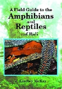 Picture of A FIELD GUIDE TO THE REPTILES AND AMPHIBIANS OF BALI