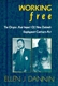 Picture of WORKING FREE-THE ORIGINS AND IMPACT OF NEW ZEALAND'S EMPLOYMENT CONTRACTS A
