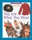 Picture of YOU ARE WHAT YOU WEAR