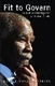 Picture of FIT TO GOVERN: THE NATIVE INTELLIGENCE OF THABO MBEKI