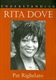 Picture of UNDERSTANDING RITA DOVE: POETRY/LITERARY STUDIES