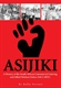 Picture of ASIJIKI: A HISTORY OF THE SOUTH AFRICAN COMMERCIAL CATERING AND ALLIED WORKERS UNION (SACCAWU)