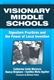 Picture of VISIONARY MIDDLE SCHOOLS: SIGNATURE PRACTICES AND THE POWER OF LOCAL INVENTION
