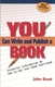 Picture of YOU CAN WRITE AND PUBLISH A BOOK