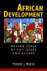 Picture of AFRICAN DEVELOPMENT: MAKING SENSE OF ISSUES AND ACTORS