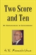 Picture of TWO SCORE & TEN: MY EXPERIENCES IN GOVERNMENT