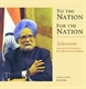 Picture of TO THE NATION FOR THE NATION: SELECTIONS FROM SELECTED SPEECHES OFDR. MANMOHAN SINGH