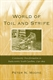 Picture of WORLD OF TOIL AND STRIFE: COMMUNITY TRANSFORMATION IN BACKCOUNTRY SOUTH CAROLINA, 1750-1805