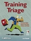 Picture of TRAINING TRIAGE: PERFORMANCE-BASED SOLUTIONS AMID CHAOS CONFUSION & CHANGE (PAPERBACK & CD)