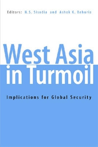 Picture of WEST ASIA IN TURMOIL: IMPLICATIONS FOR GLOBAL SECURITY