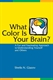 Picture of WHAT COLOR IS YOUR BRAIN? A FUN AN FASCINATING APPROACH TO UNDERSTANDING YOURSELF AND OTHERS