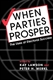 Picture of WHEN POLITICAL PARTIES PROSPER: THE USES OF ELECTORAL SUCCESS