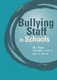 Picture of BULLYING OF STAFF IN SCHOOLS