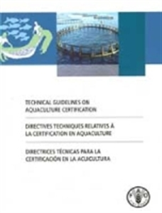 Picture of TECHNICAL GUIDELINES ON AQUACULTURE CERTIFICATION (ENGLISH/FRENCH/SPANISH)