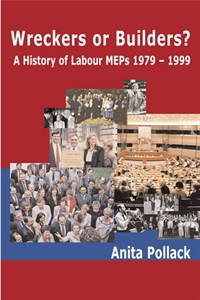 Picture of Wreckers or Builders?: A History of Labour Members of the European Parliament, 1979-1999