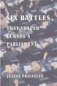 Picture of Six Battles that Shaped Europe's Parliament