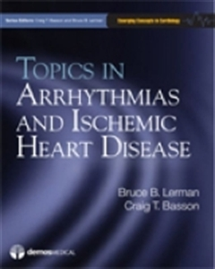 Picture of TOPICS IN ARRHYTHMIAS AND ISCHEMIC HEART DISEASE