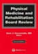 Picture of PHYSICAL MEDICINE AND REHABILITATION BOARD REVIEW, 2ND ED