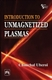 Picture of INTRODUCTION TO UNMAGNETIZED PLASMAS