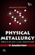 Picture of PHYSICAL METALLURGY, 2ND ED