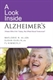 Picture of A LOOK INSIDE ALZHEIMER'S