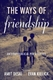 Picture of Ways of Friendship, The : Anthropological Perspectives