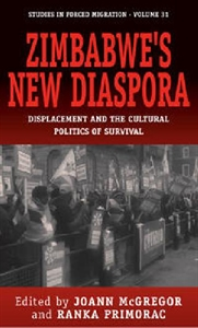 Picture of Zimbabwe's New Diaspora: Displacement and the Cultural Politics of Survival