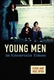 Picture of Young Men in Uncertain Times