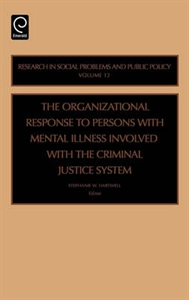 Picture of The Organizational Response to Persons with Mental Illness Involved with the Criminal Justice System