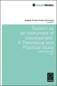 Picture of Tourism as an Instrument for Development: A Theoretical and Practical Study