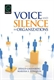 Picture of Voice and Silence in Organizations