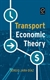 Picture of Transport Economic Theory