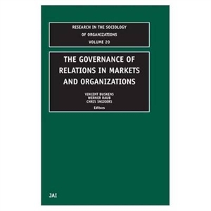 Picture of The Governance of Relations in Markets and Organizations