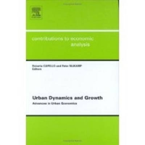 Picture of Urban Dynamics and Growth: Advances in Urban Economics